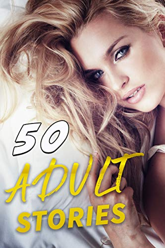 50 ADULT STORIES (English Edition)