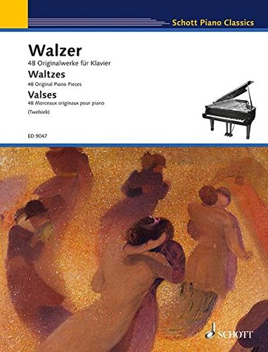 Walzer: 48 Originalwerke für Klavier. Klavier. (Schott Piano Classics)