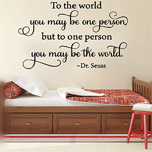 stickers muraux pour chambre bébé Wall Art Sticker To the world you may be one person But to one person you may be the world home decor