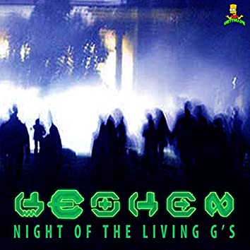 Night of the Living G's