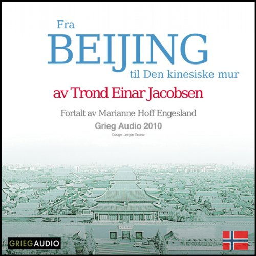 Reiseskildring - Beijing [Travelogue - Beijing] audiobook cover art