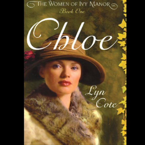 Chloe                   By:                                                                                                                                 Lyn Cote                               Narrated by:                                                                                                                                 Marguerite Gavin                      Length: 8 hrs and 33 mins     29 ratings     Overall 3.7