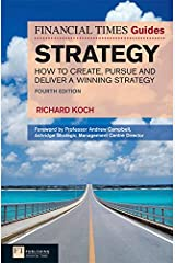 FT Guide to Strategy 4e ePub eBook: How to Create, Pursue and Deliver a Winning Strategy (Financial Times Series) Kindle Edition