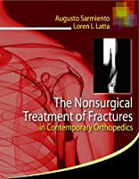 The Nonsurgical Treatment of Fractures in Contemporary Orthopedics