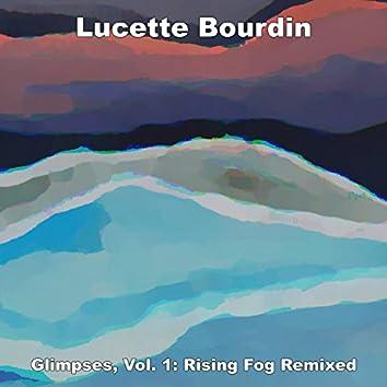 Glimpses, Vol. 1: Rising Fog Remixed