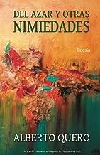 Del azar y otras nimiedades (Spanish Edition)