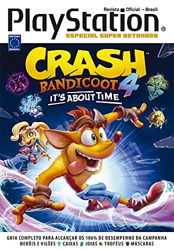Especial Super Detonado PlayStation -Crash Bandicoot 4