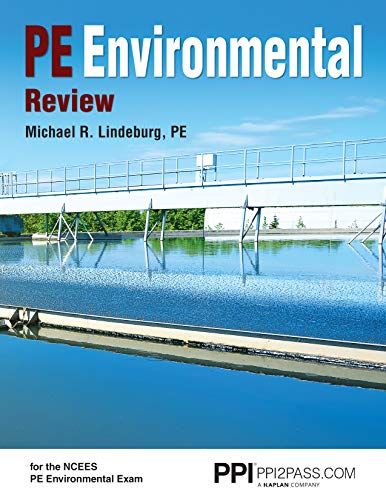 Compare Textbook Prices for PPI PE Environmental Review Paperback – A Complete Review Guide for the PE Environmental Exam First Edition ISBN 9781591265757 by Lindeburg PE, Michael R.