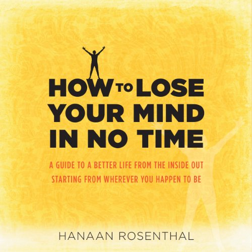 How to Lose Your Mind in No Time audiobook cover art