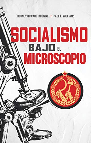 Socialismo Bajo El Microscopio (Socialism Under the Microscope)