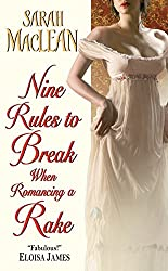 Historical Romance - Nine Rules to Break when Romancing a Rake