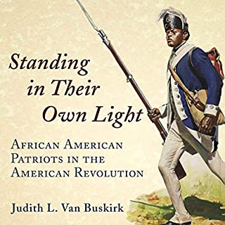 Standing in Their Own Light: African American Patriots in the American Revolution cover art