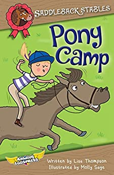 Pony Camp (Saddleback Stables Book 3) by [Lisa Thompson, Reading Eggs, Molly Sage]