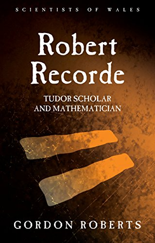 Robert Recorde (Scientists of Wales)
