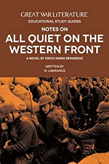 Great War Literature Notes on All Quiet on the Western Front