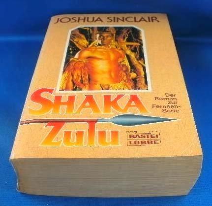 Shaka Zulu. Roman zur Fernsehserie.
