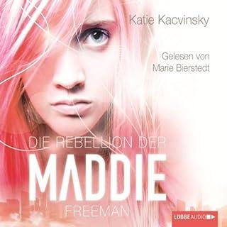 Die Rebellion der Maddie Freeman Titelbild