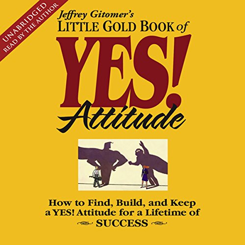 The Little Gold Book of YES! Attitude audiobook cover art