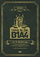 """B1A4 LIVE TOUR 2014 in Japan """"Listen To The B1A4"""" [DVD]"""