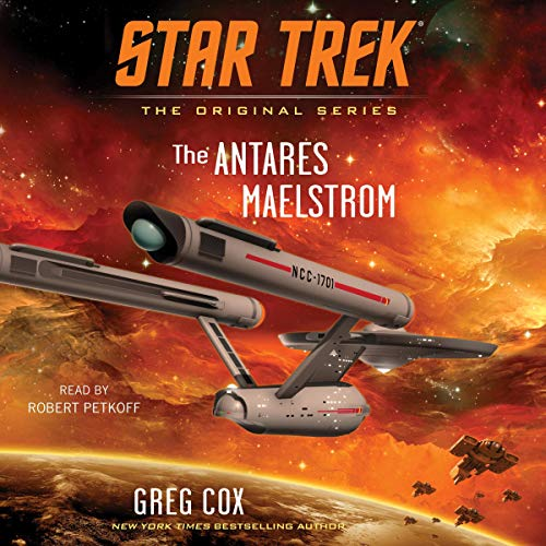 The Antares Maelstrom: Star Trek: The Original Series