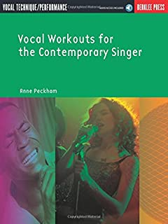 Vocal Workouts For The Contemporary Singer: Vocal technique/Performance - Includes Online Audio Access