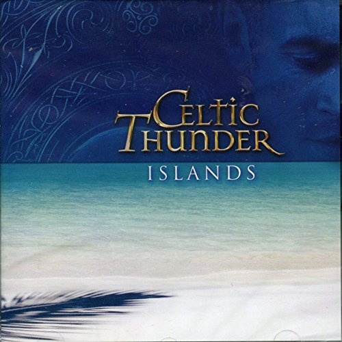 Celtic Thunder - Islands