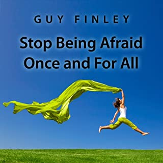 Stop Being Afraid Once and For All audiobook cover art