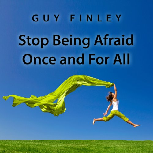 Stop Being Afraid Once and For All  cover art