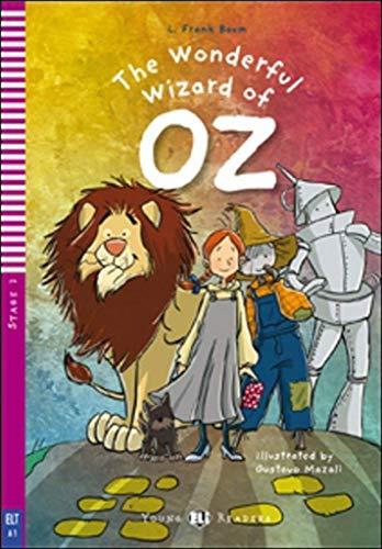 The wonderful wizard of Oz. Per la Scuola media: The Wonderful Wizard of Oz + downloadable multimedi