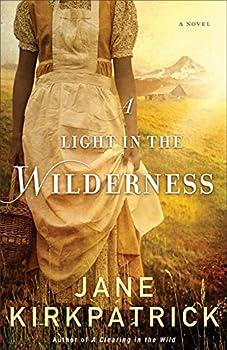 A Light in the Wilderness  A Novel