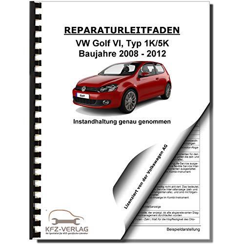 VW Golf 6 Typ 1K/5K (08-12) Instandhaltung Inspektion Wartung Reparaturanleitung