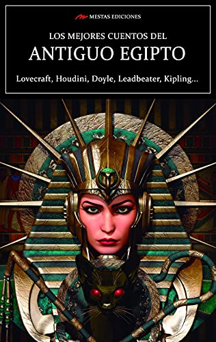 Los mejores cuentos del Antiguo Egipto: Selección de cuentos (Los mejores cuentos de… nº 33)