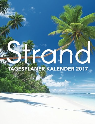 Strand: Tagesplaner Kalender 2017