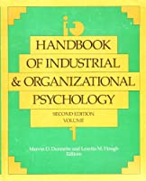 Handbook of Industrial and Organizational Psychology/No 7455 (HANDBOOK OF INDUSTRIAL AND ORGANIZATIONAL PSYCHOLOGY 2ND ED)