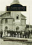 Die Lahntalbahn (Sutton Reprint 128 Seiten) - Arno Baumann