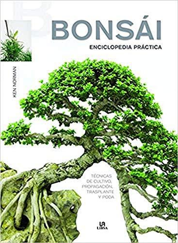 Bonsái Enciclopedia Práctica (Manuales...