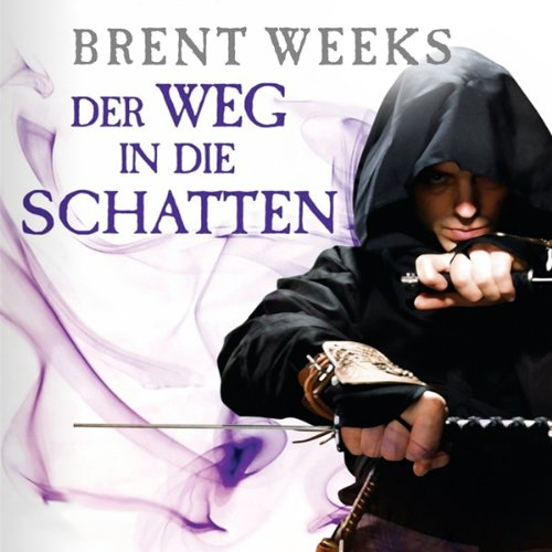 Der Weg in die Schatten     Night Angel 1              By:                                                                                                                                 Brent Weeks                               Narrated by:                                                                                                                                 Bodo Primus                      Length: 21 hrs and 27 mins     Not rated yet     Overall 0.0