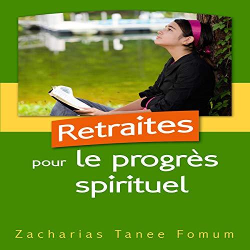 Couverture de Retraites Pour le Progrès Spirituel
