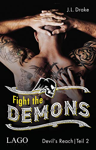 Fight the Demons (Devil´s Reach 2)