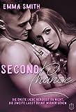 Second Chance: Die Erste Liebe vergisst du nicht, die Zweite lässt du nie wieder gehen (Chance-Reihe 1)