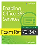 Exam Ref 70-347 Enabling Office 365 Services (English Edition)
