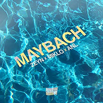 Maybach (feat. Miklo & ANL)