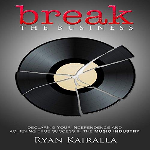 Break the Business audiobook cover art