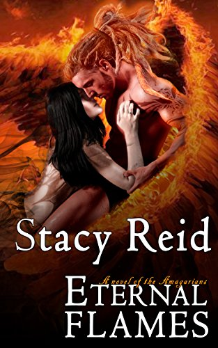 Eternal Flames by Stacey Reid