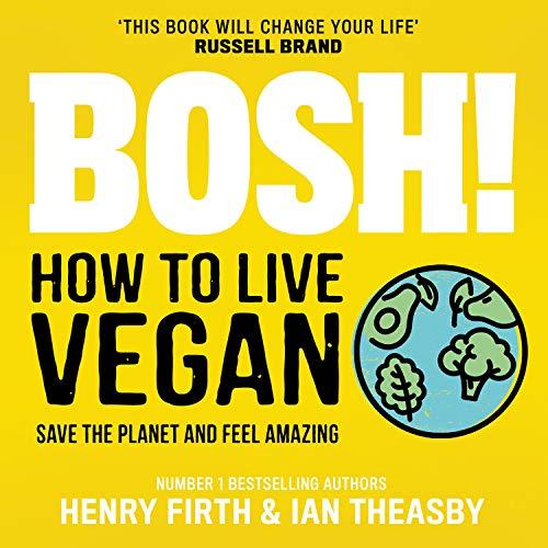 BOSH! How to Live Vegan cover art