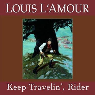 Keep Travelin' Rider (Dramatized)