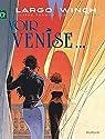 Largo Winch, tome 9 : Voir Venise... par Van Hamme