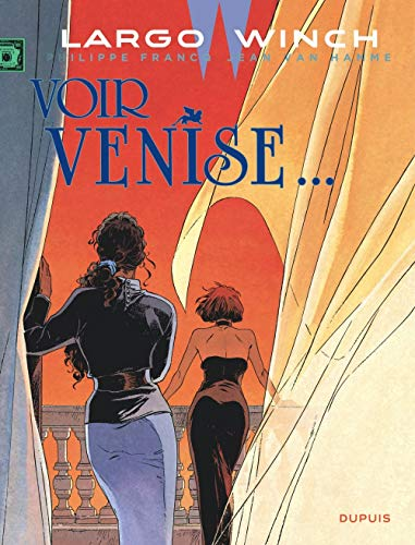 Largo Winch - tome 9 - Voir Venise... (grand format)