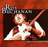 Buchanan,Roy: Deluxe Edition (Audio CD (Deluxe Edition))