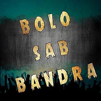 Bolo Sab Bandra (feat. Sameer Fireboy)